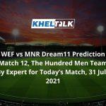 WEF vs MNR Dream11 Prediction
