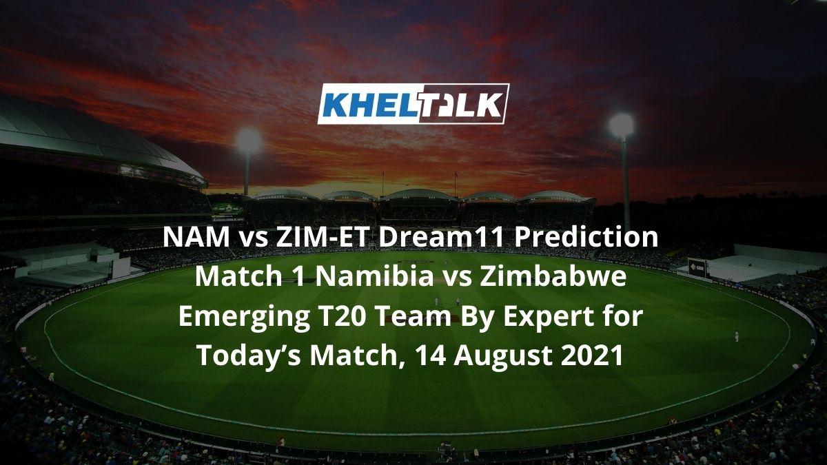NAM-vs-ZIM-ET-Dream11-Prediction-Match