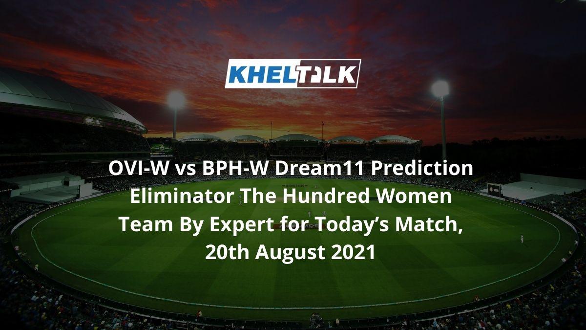 OVI-W-vs-BPH-W-Dream11-Prediction