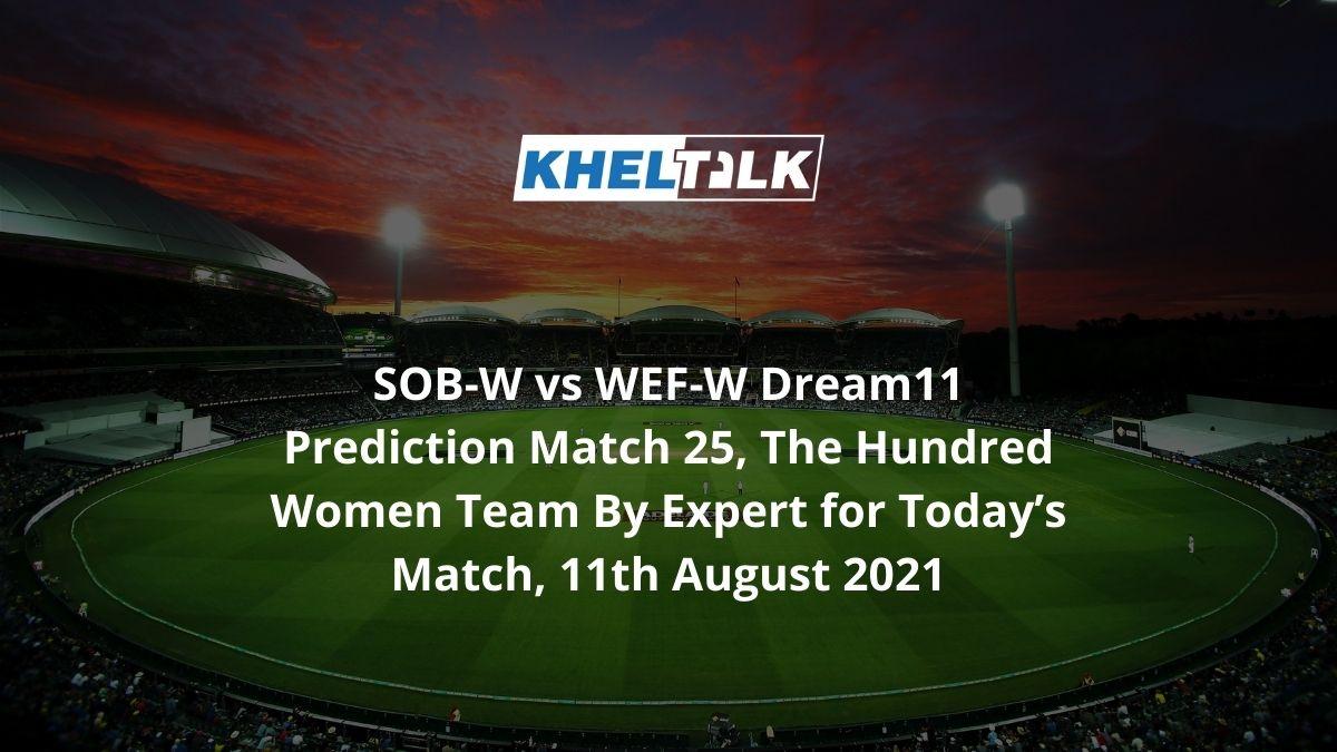 SOB-W-vs-WEF-W-Dream11-Prediction
