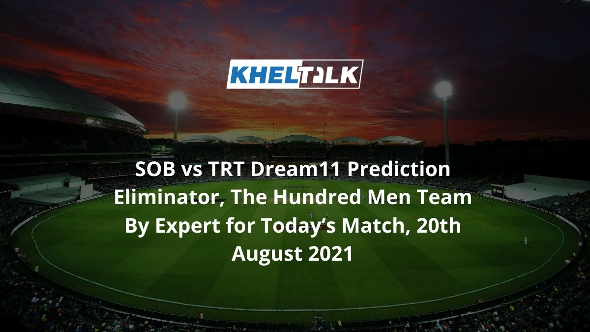SOB-vs-TRT-Dream11-Prediction-Eliminator