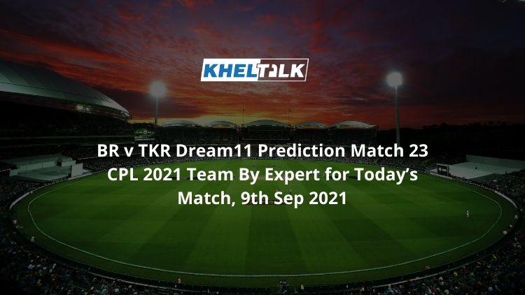 BR-v-TKR-Dream11-Prediction