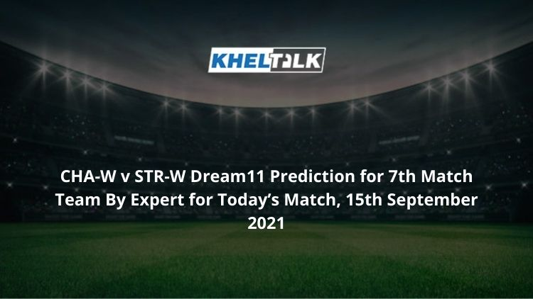 CHA-W-v-STR-W-Dream11-Prediction