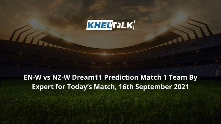 EN-W-vs-NZ-W-Dream11-Prediction