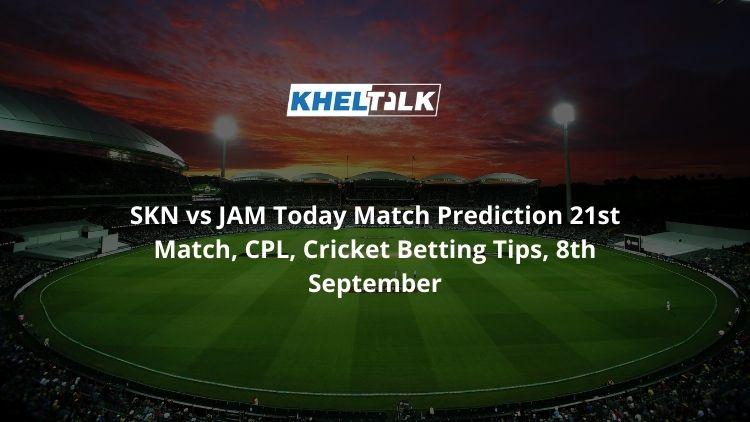 SKN-vs-JAM-Today-Match-Prediction