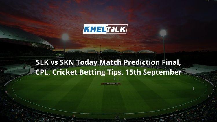 SLK-vs-SKN-Today-Match-Prediction